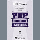 Five For Fighting 100 Years (arr. Ryan James) Sheet Music and Printable PDF Score   SKU 436674