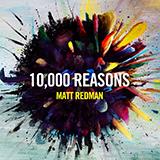 Matt Redman 10,000 Reasons (Bless The Lord) Sheet Music and Printable PDF Score | SKU 251809