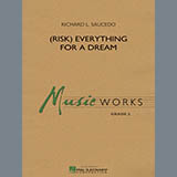 Richard L. Saucedo (Risk) Everything for a Dream - Bb Clarinet 2 Sheet Music and Printable PDF Score   SKU 338456
