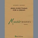 Richard L. Saucedo (Risk) Everything for a Dream - Eb Alto Saxophone 2 Sheet Music and Printable PDF Score   SKU 338460
