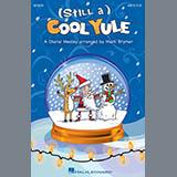 Mark Brymer (Still a) Cool Yule - Baritone Sax Sheet Music and Printable PDF Score | SKU 330066