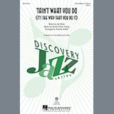 Rosana Eckert 'Tain't What You Do (It's The Way That Cha Do It) Sheet Music and Printable PDF Score | SKU 195616