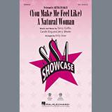 Carole King (You Make Me Feel Like) A Natural Woman (arr. Kirby Shaw) Sheet Music and Printable PDF Score | SKU 413254