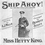 Download or print Scott & Mills Ship Ahoy! (All The Nice Girls Love A Sailor) Digital Sheet Music Notes and Chords - Printable PDF Score