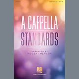 Roger Emerson A Cappella Standards Sheet Music and Printable PDF Score | SKU 410587