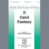 John Alexander A Carol Fantasy Sheet Music and Printable PDF Score | SKU 345646