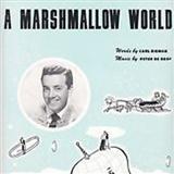 Carl Sigman A Marshmallow World Sheet Music and Printable PDF Score | SKU 421953