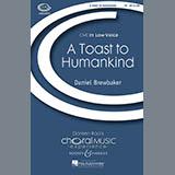 Daniel Brewbaker A Toast To Humankind Sheet Music and Printable PDF Score | SKU 71568