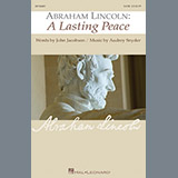 Audrey Snyder Abraham Lincoln: A Lasting Peace Sheet Music and Printable PDF Score   SKU 159207