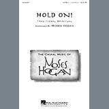 African-American Spiritual Hold On (arr. Moses Hogan) Sheet Music and Printable PDF Score | SKU 454521