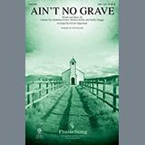 Bethel Worship Ain't No Grave (arr. David Angerman) Sheet Music and Printable PDF Score | SKU 430648