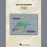 Rick Stitzel Ain't No Sunshine - Baritone Sax Sheet Music and Printable PDF Score   SKU 304738