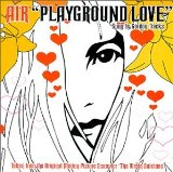 Download or print Air Playground Love (from The Virgin Suicides) Digital Sheet Music Notes and Chords - Printable PDF Score