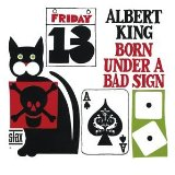 Albert King Born Under A Bad Sign Sheet Music and Printable PDF Score | SKU 418498