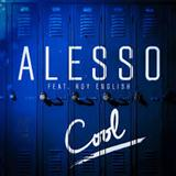Download or print Alesso Cool (feat. Roy English) Digital Sheet Music Notes and Chords - Printable PDF Score