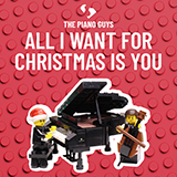 The Piano Guys All I Want For Christmas Is You Sheet Music and Printable PDF Score   SKU 431972