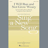 Download or print Andrew Bleckner I Will Run And Not Grow Weary Digital Sheet Music Notes and Chords - Printable PDF Score