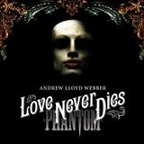 Andrew Lloyd Webber Love Never Dies Sheet Music and Printable PDF Score | SKU 106319