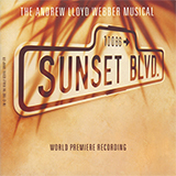 Download Andrew Lloyd Webber 'Sunset Boulevard' Digital Sheet Music Notes & Chords and start playing in minutes