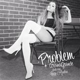 Download or print Ariana Grande Featuring Iggy Azalea Problem Digital Sheet Music Notes and Chords - Printable PDF Score