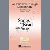 Traditional As I Walked Through London City (arr. Ken Berg) Sheet Music and Printable PDF Score | SKU 65160