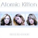 Download or print Atomic Kitten Baby Don't U Hurt Me Digital Sheet Music Notes and Chords - Printable PDF Score