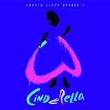 Andrew Lloyd Webber Bad Cinderella (from Andrew Lloyd Webber's Cinderella) Sheet Music and Printable PDF Score   SKU 490595