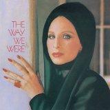 Barbra Streisand The Way We Were Sheet Music and Printable PDF Score | SKU 175914