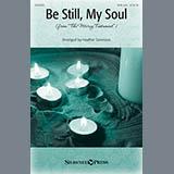 Heather Sorenson Be Still My Soul Sheet Music and Printable PDF Score   SKU 150956