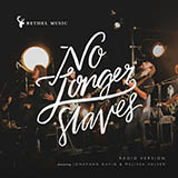 Download Bethel Music 'No Longer Slaves' Digital Sheet Music Notes & Chords and start playing in minutes