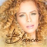 Blanca Who I Am Sheet Music and Printable PDF Score | SKU 183985