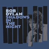 Download Bob Dylan 'Why Try To Change Me Now' Digital Sheet Music Notes & Chords and start playing in minutes