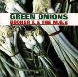 Download Booker T. and The MGs 'Green Onions' Digital Sheet Music Notes & Chords and start playing in minutes