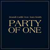 Brandi Carlile Party Of One (feat. Sam Smith) Sheet Music and Printable PDF Score | SKU 405068