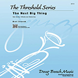 Bret Zvacek The Next Big Thing - Eb Baritone Saxophone Sheet Music and Printable PDF Score | SKU 404552