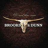 Download or print Brooks & Dunn He's Got You Digital Sheet Music Notes and Chords - Printable PDF Score
