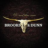Download or print Brooks & Dunn We'll Burn That Bridge Digital Sheet Music Notes and Chords - Printable PDF Score