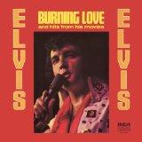 Elvis Presley Burning Love Sheet Music and Printable PDF Score | SKU 21824