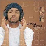 Craig David Can't Be Messing 'Round Sheet Music and Printable PDF Score | SKU 14589