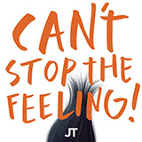 Justin Timberlake Can't Stop The Feeling! Sheet Music and Printable PDF Score | SKU 475532