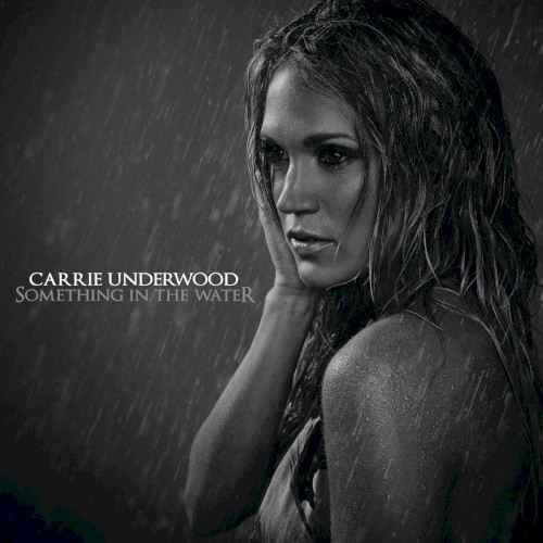 Carrie Underwood Something In The Water Sheet Music and Printable PDF Score | SKU 156396