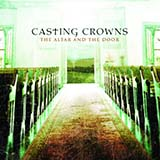Download or print Casting Crowns I Know You're There Digital Sheet Music Notes and Chords - Printable PDF Score