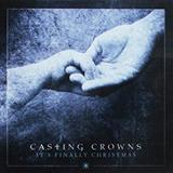 Casting Crowns It's Finally Christmas Sheet Music and Printable PDF Score | SKU 197643