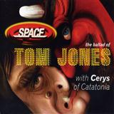 Download Cerys Matthews & Space 'The Ballad Of Tom Jones' Digital Sheet Music Notes & Chords and start playing in minutes