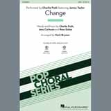 Charlie Puth Change (feat. James Taylor) (arr. Mark Brymer) Sheet Music and Printable PDF Score   SKU 407944