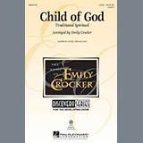 Traditional Spiritual Child Of God (arr. Emily Crocker) Sheet Music and Printable PDF Score | SKU 89374