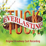 Download or print Chris Miller and Nathan Tysen Everlasting (from Tuck Everlasting) Digital Sheet Music Notes and Chords - Printable PDF Score