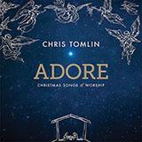 Chris Tomlin Adore Sheet Music and Printable PDF Score | SKU 162273