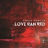 Chris Tomlin At The Cross (Love Ran Red) Sheet Music and Printable PDF Score | SKU 156149