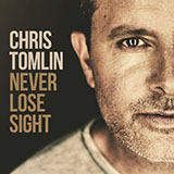 Chris Tomlin Good Good Father Sheet Music and Printable PDF Score | SKU 162299
